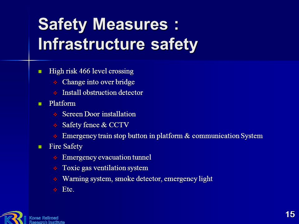 Safety Measures : Infrastructure safety