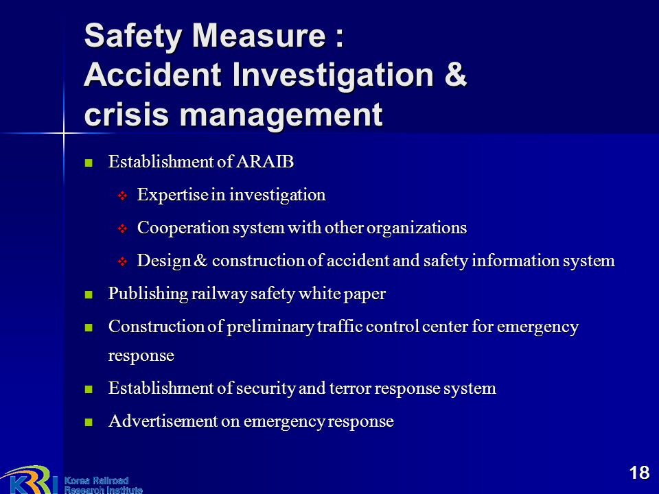 Safety Measure : Accident Investigation & crisis management