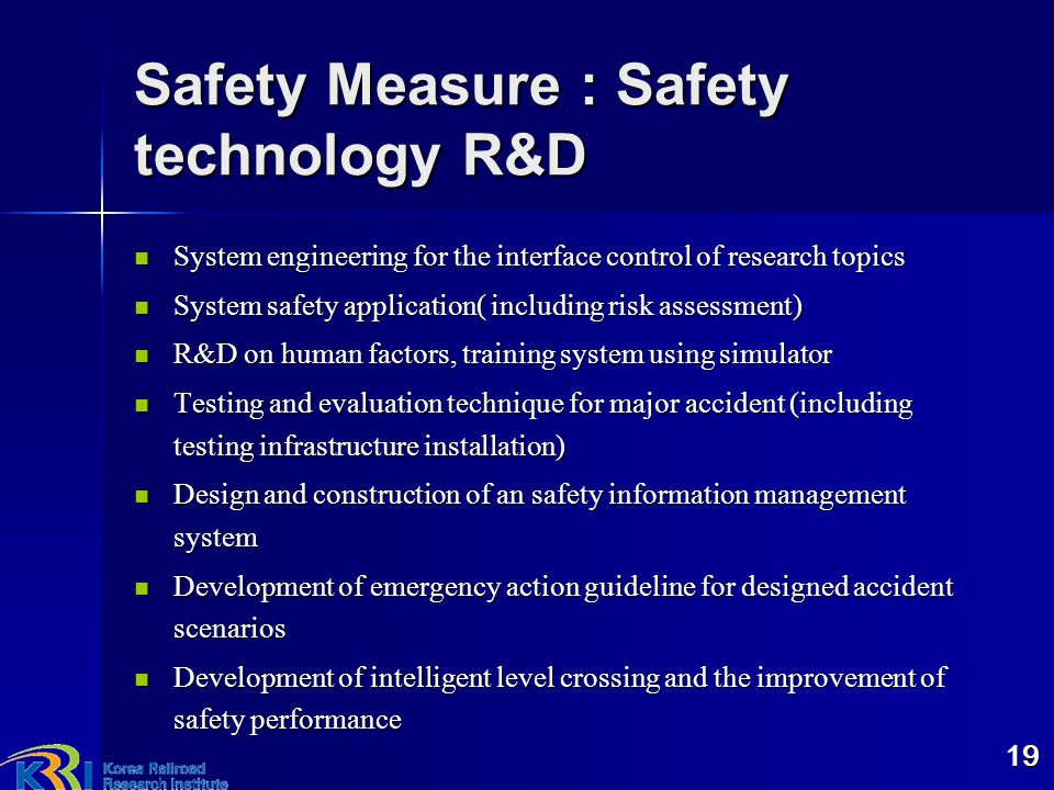 Safety Measure : Safety technology R&D