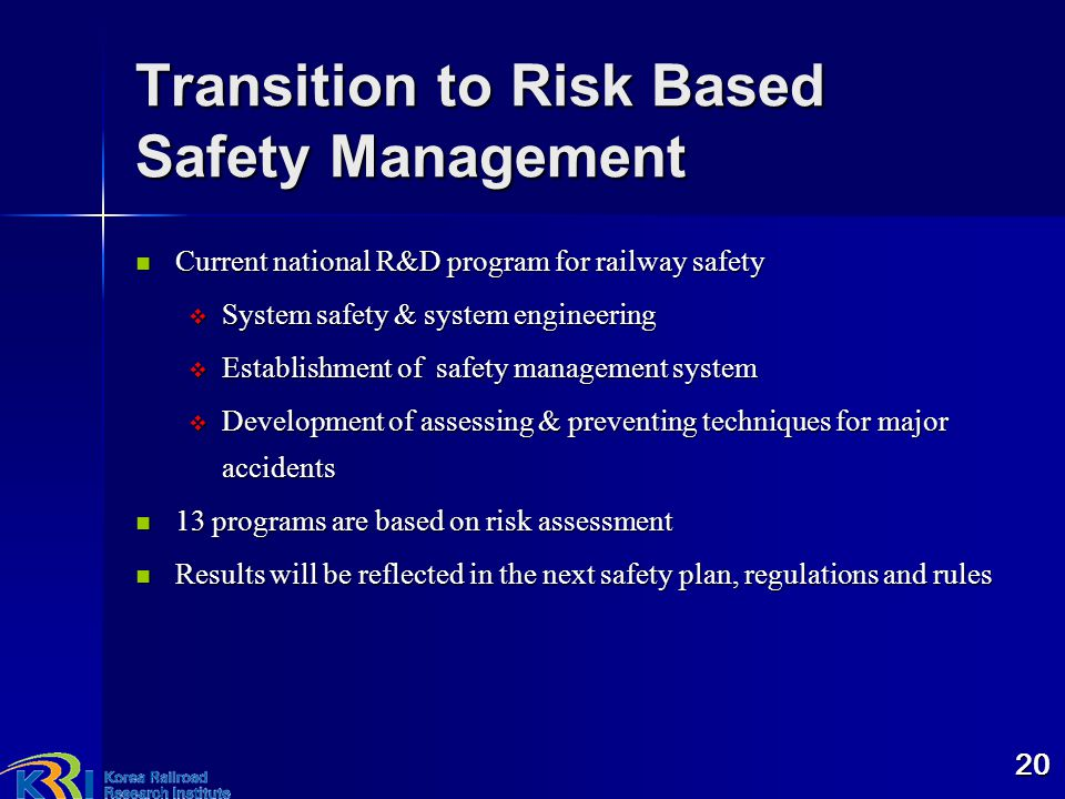 Transition to Risk Based Safety Management