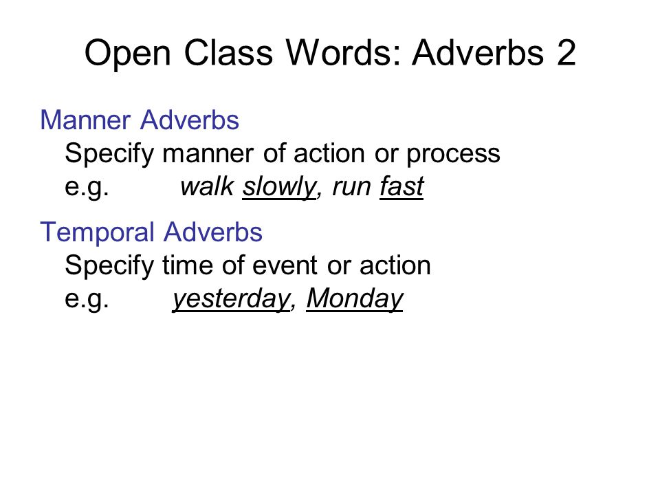 Open Class Words: Adverbs 2