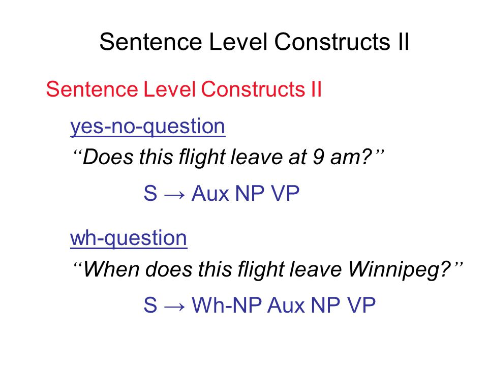 Sentence Level Constructs II