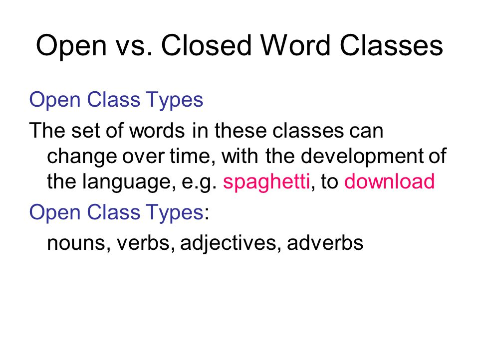 Open vs. Closed Word Classes