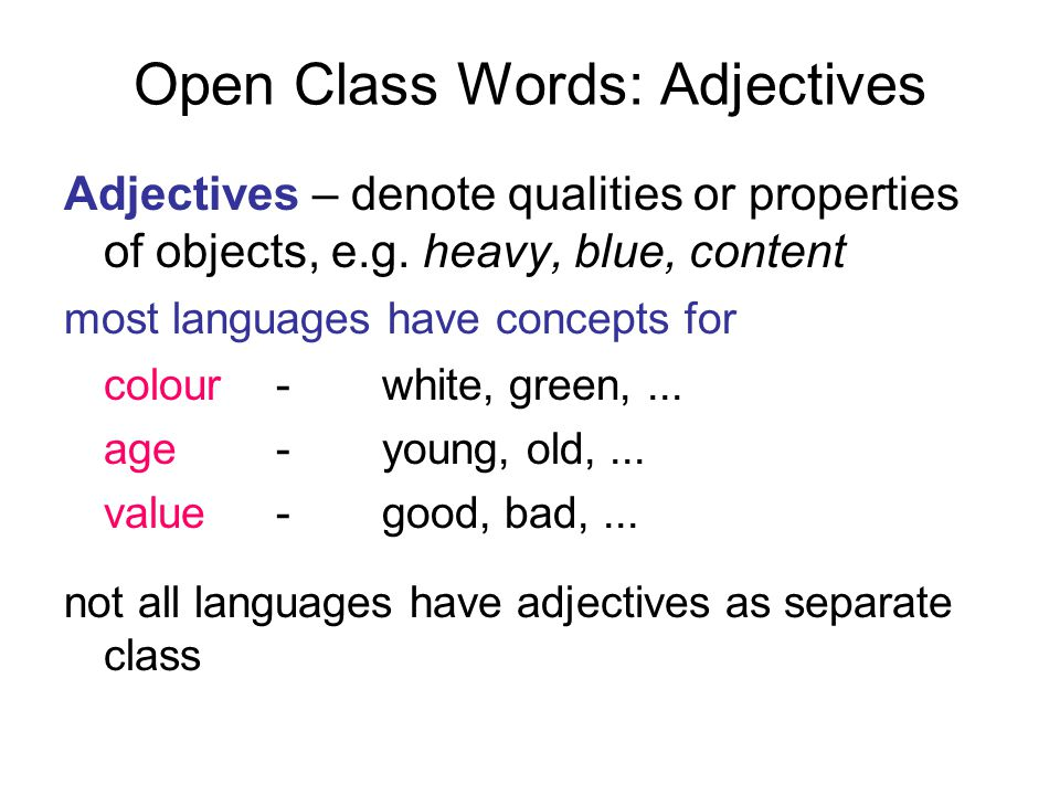 Open Class Words: Adjectives