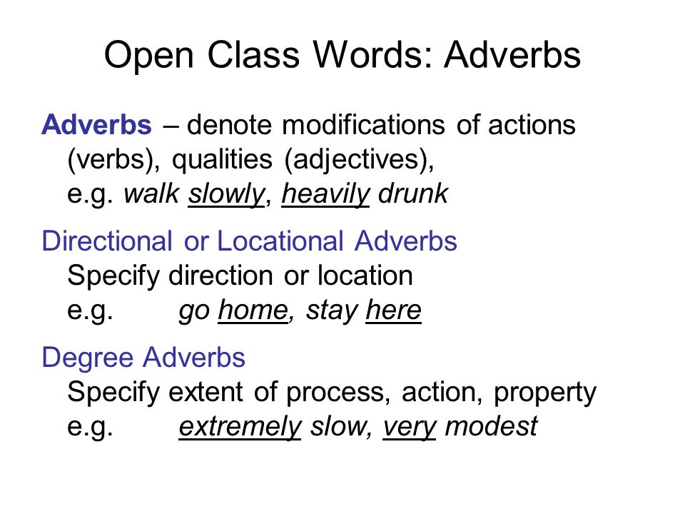 Open Class Words: Adverbs