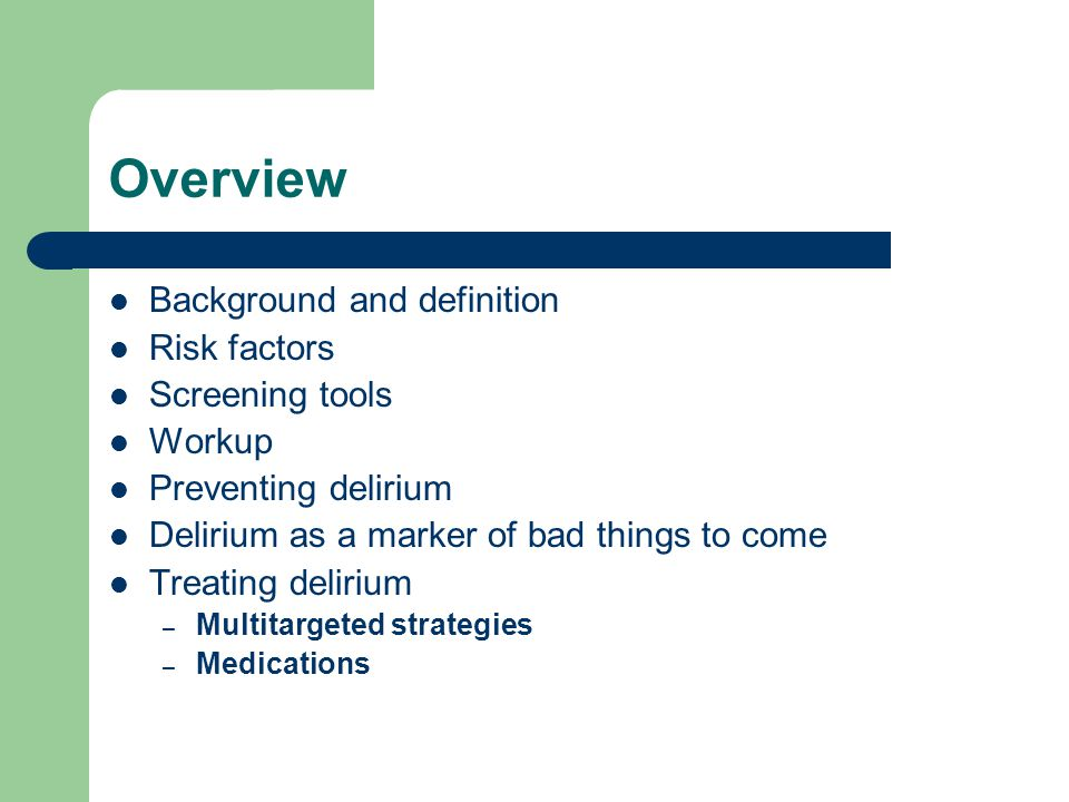 Overview Background And Definition Risk Factors Screening Tools Workup