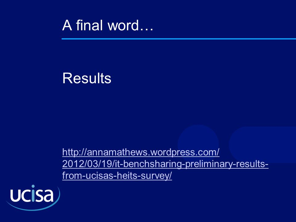 A final word… Results.