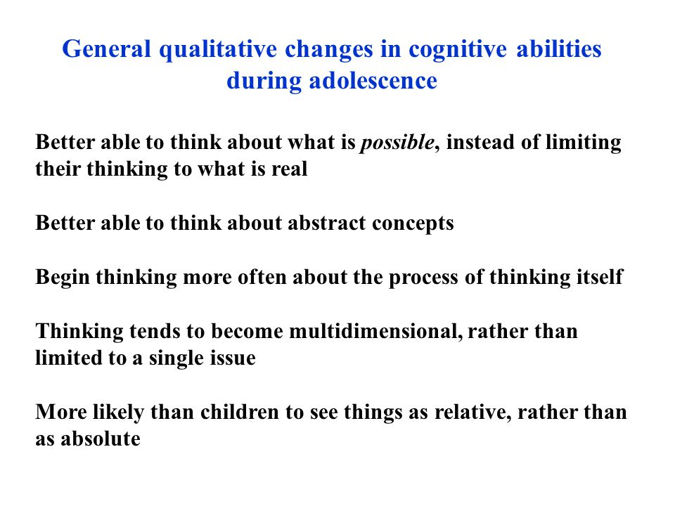 General qualitative changes in cognitive abilities during adolescence
