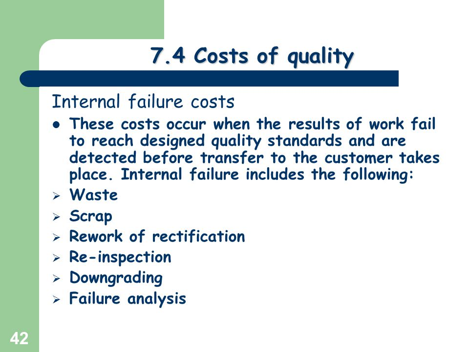 external failure and internal failure cost Learning objectives • identify the types of quality costs that impact a laboratory's  budget • distinguish between internal and external failure costs 3 at the end.