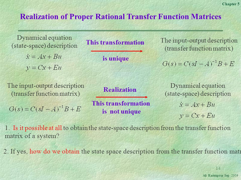 Realization of Proper Rational Transfer Function Matrices