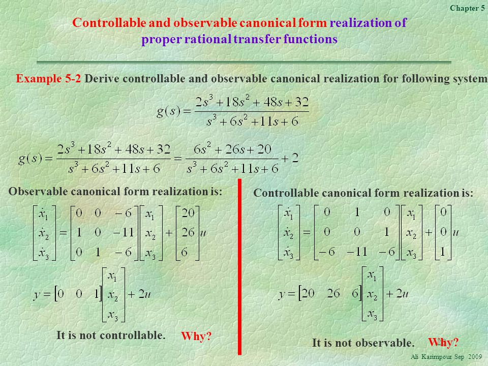 Controllable and observable canonical form realization of