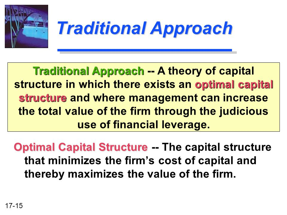 Capital Structure Theory – Traditional Approach