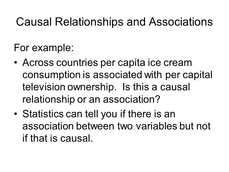 Causal Relationships and Associations