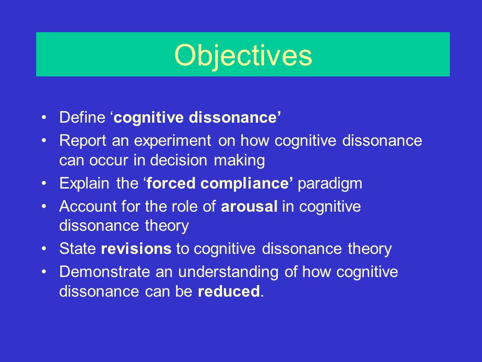 a review of the theory of cognitive dissonance in psychology Cognitive dissonance 1: an overview of the literature and its integration into theory and practice in clinical psychology.