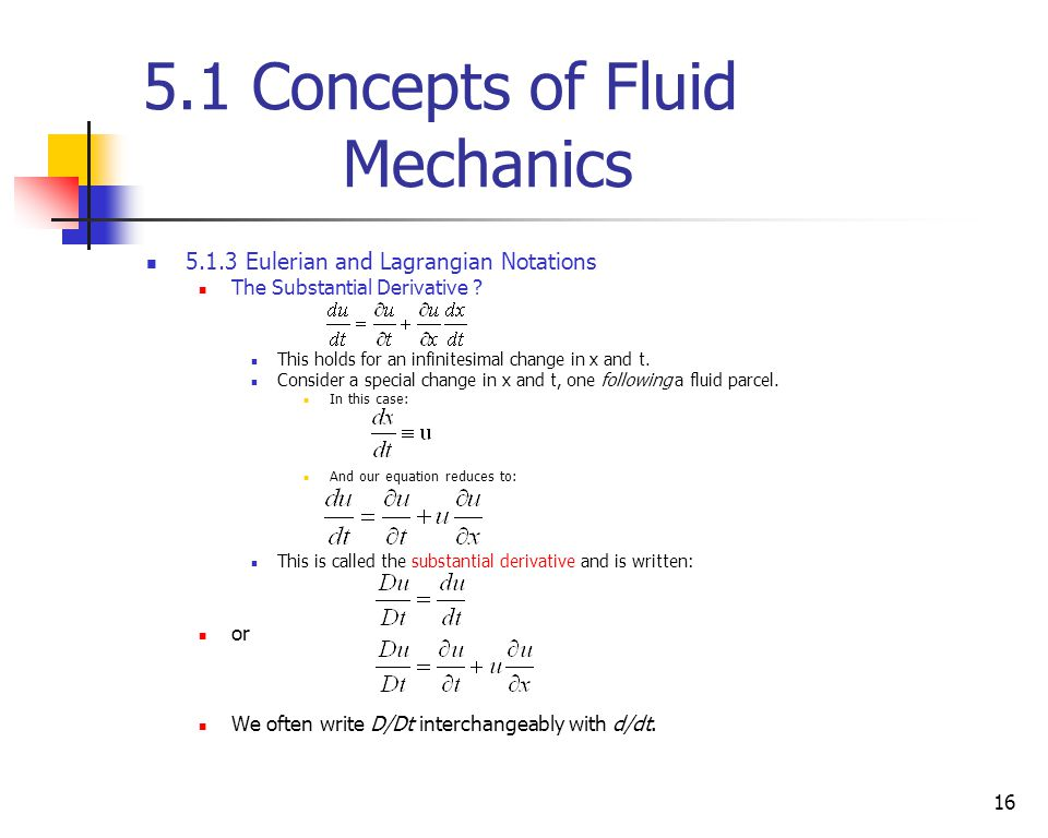 5.1 Concepts of Fluid Mechanics