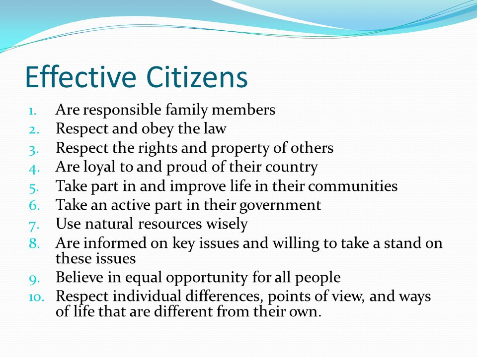 Effective Citizens Are responsible family members