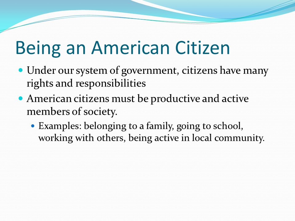 Being an American Citizen