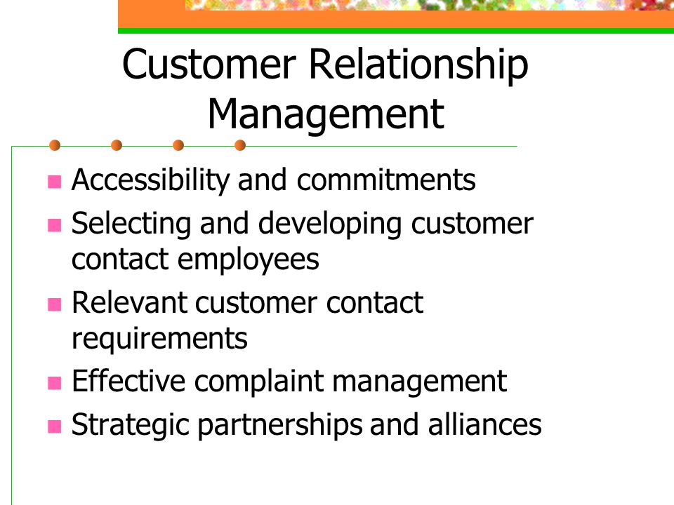 Measuring and managing customer relationships