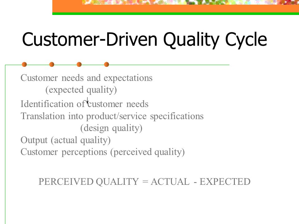 A Customer-Driven Approach For Measuring Service Quality