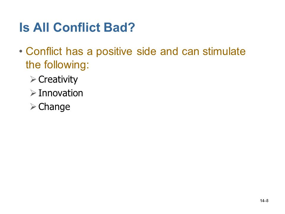 conflict can have a positive outcome When conflict is poorly managed it can have a negative impact on children's  is  possible instead to respond to conflict in positive ways that seek a fair outcome.