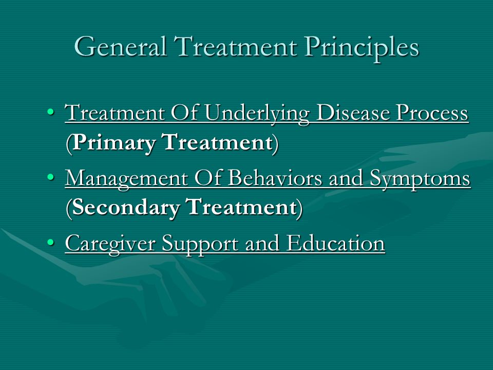 General Treatment Principles