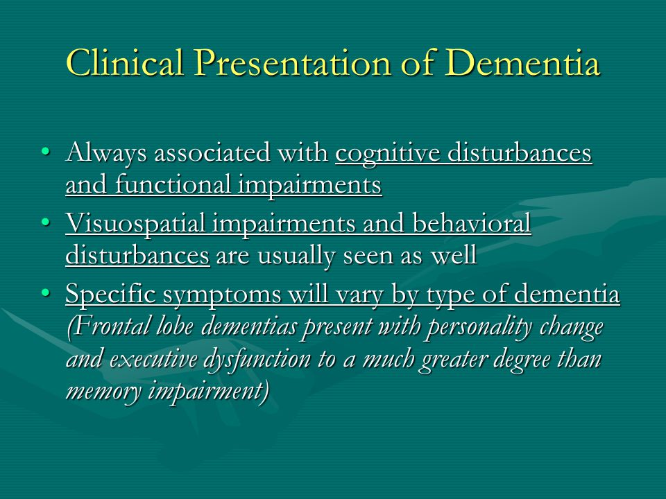 Clinical Presentation of Dementia