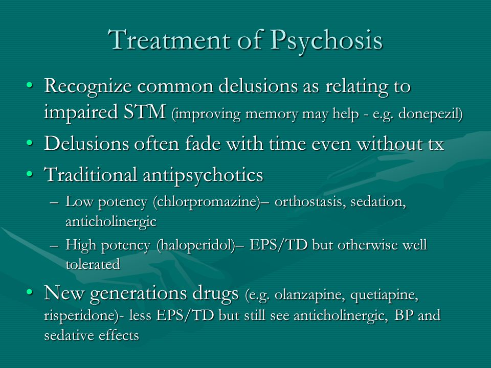 Treatment of Psychosis