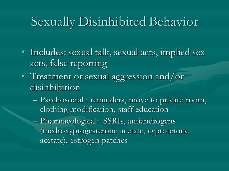 Sexually Disinhibited Behavior