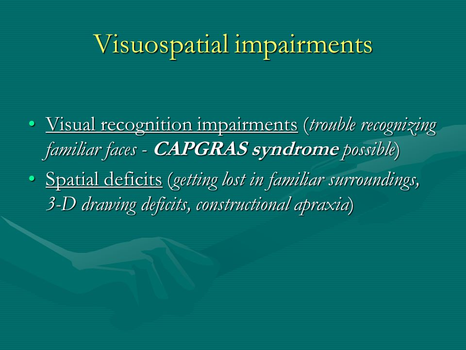 Visuospatial impairments