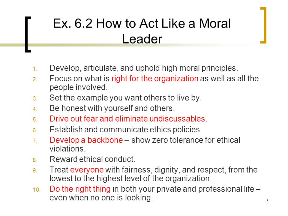 courage and moral leadership Leadership grows from courage and integrity, and their seeds lie in everyone these character traits are primarily learned, not innate.
