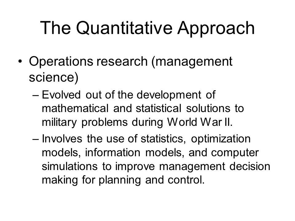 The Quantitative Approach