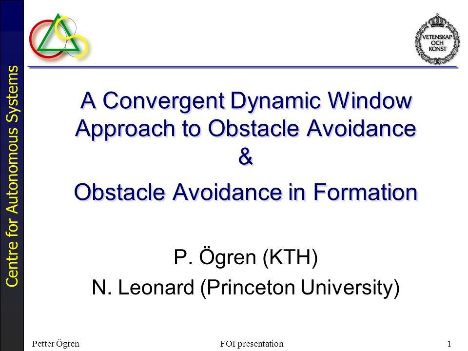 P  Ögren (KTH) N  Leonard (Princeton University)