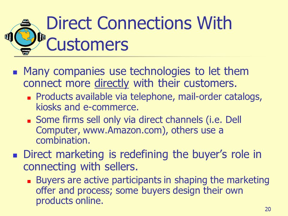 Direct Connections With Customers