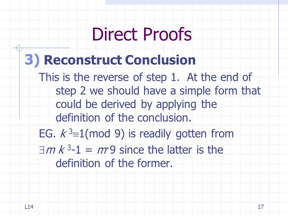 Direct Proofs Reconstruct Conclusion