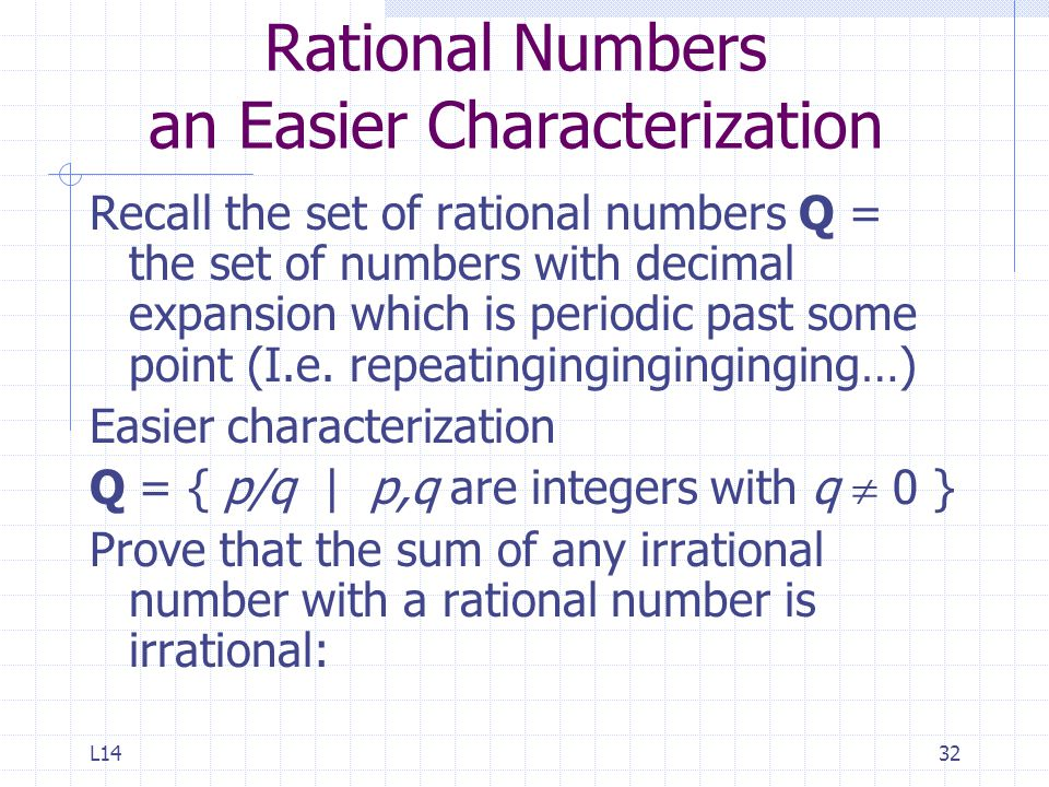 Rational Numbers an Easier Characterization