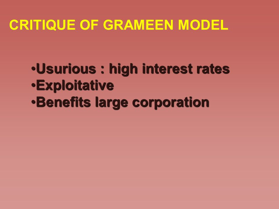 CRITIQUE OF GRAMEEN MODEL