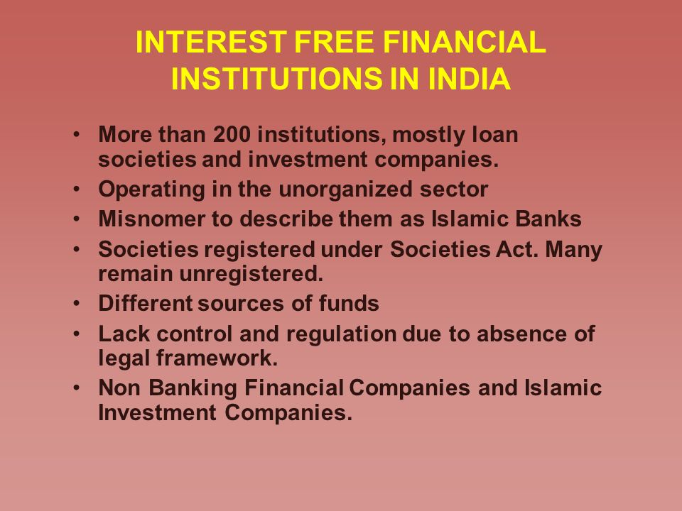 INTEREST FREE FINANCIAL INSTITUTIONS IN INDIA