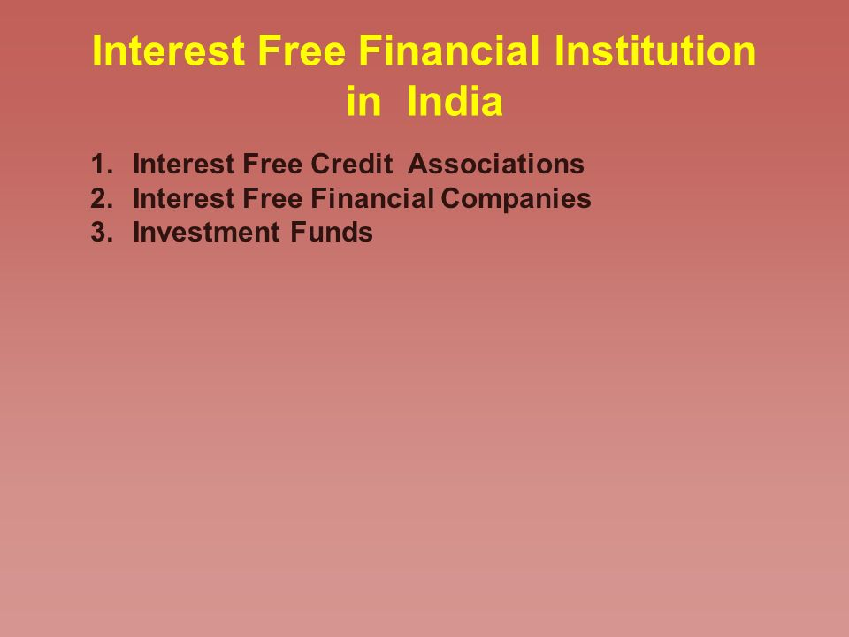 Interest Free Financial Institution in India