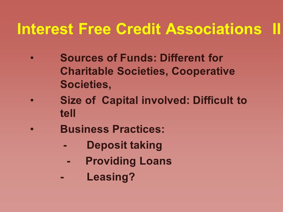 Interest Free Credit Associations II