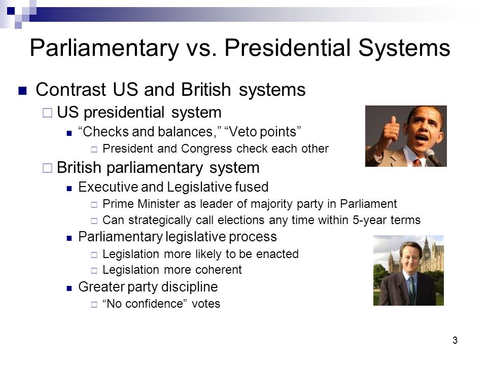 parliamentary system vs presidential system Presidential vs parliamentary systems of government presidential system parliamentary system 1the head of government is selected independently of the legislature.