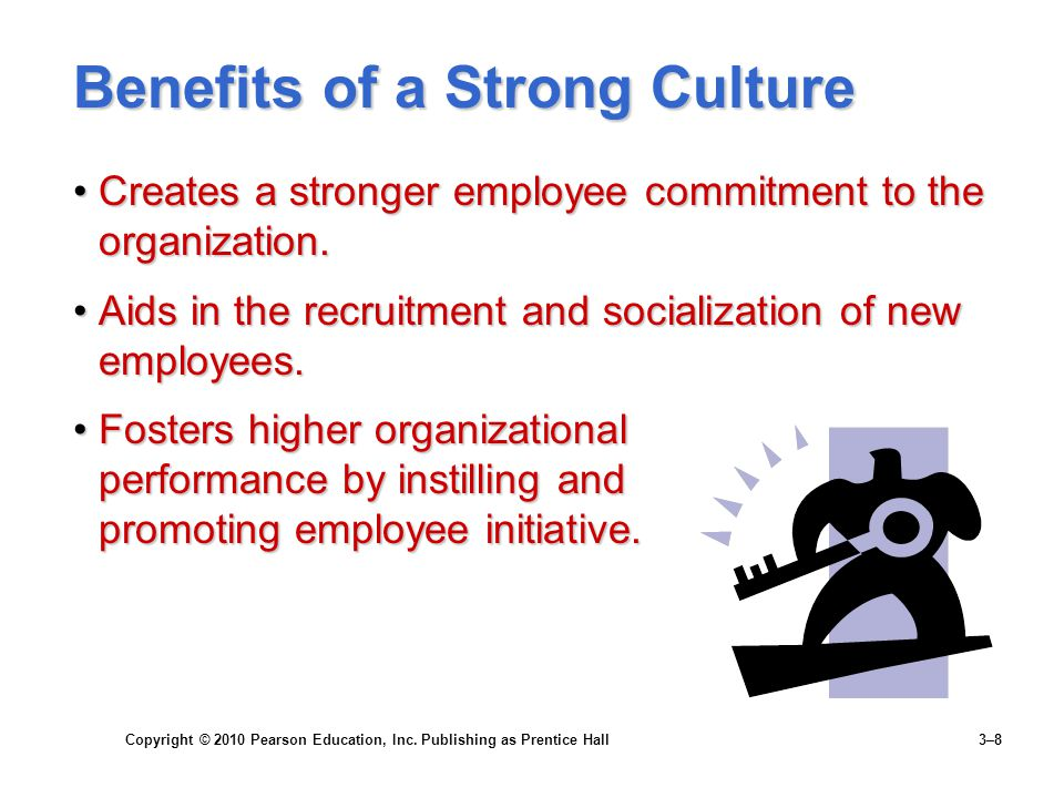 Benefits of a Strong Culture