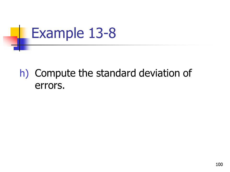 Example 13-8 Compute the standard deviation of errors.