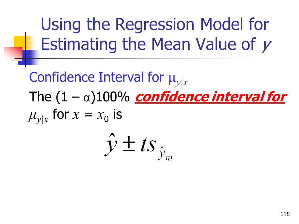 Using the Regression Model for Estimating the Mean Value of y