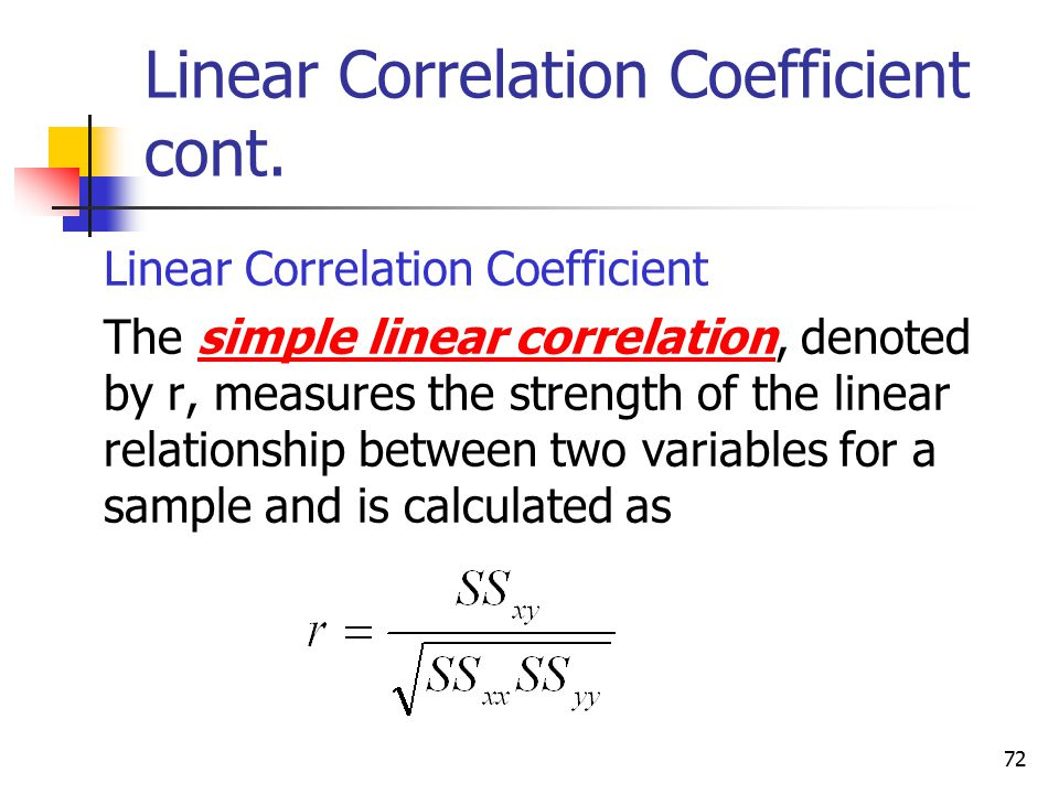 Linear Correlation Coefficient cont.