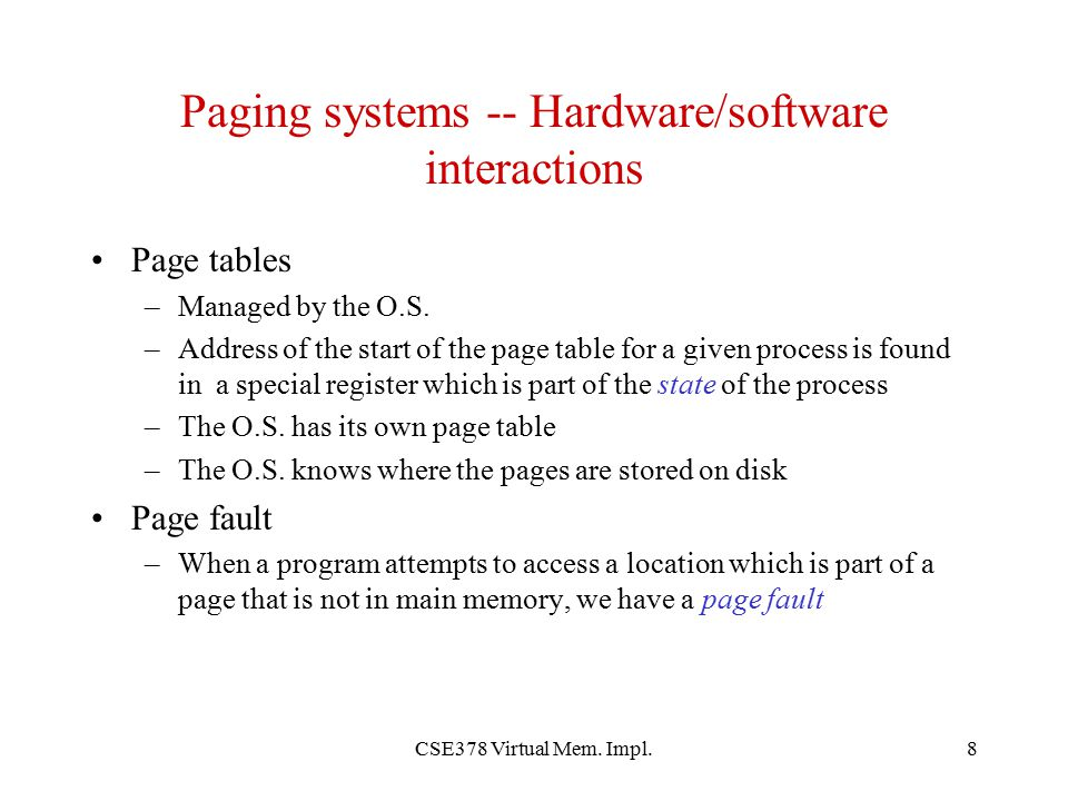 Paging systems -- Hardware/software interactions