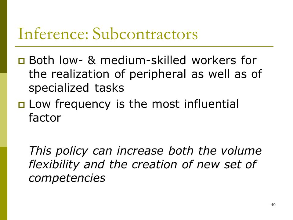 Inference: Subcontractors