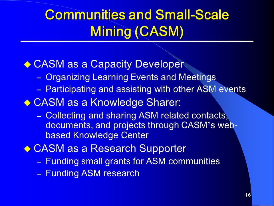 Communities and Small-Scale Mining (CASM)