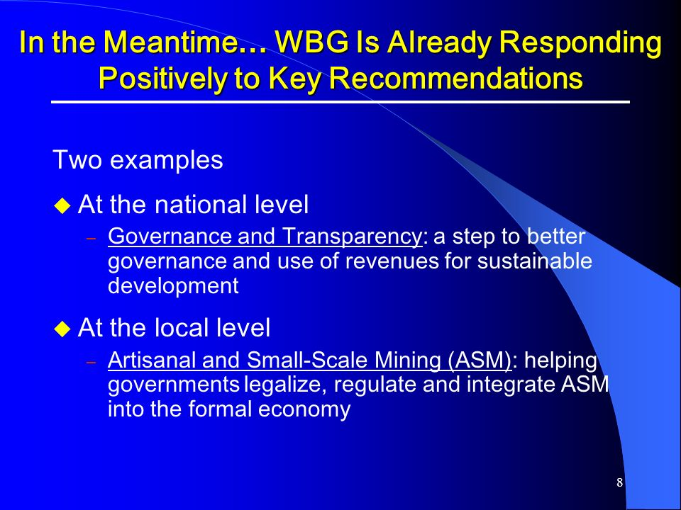 In the Meantime… WBG Is Already Responding Positively to Key Recommendations
