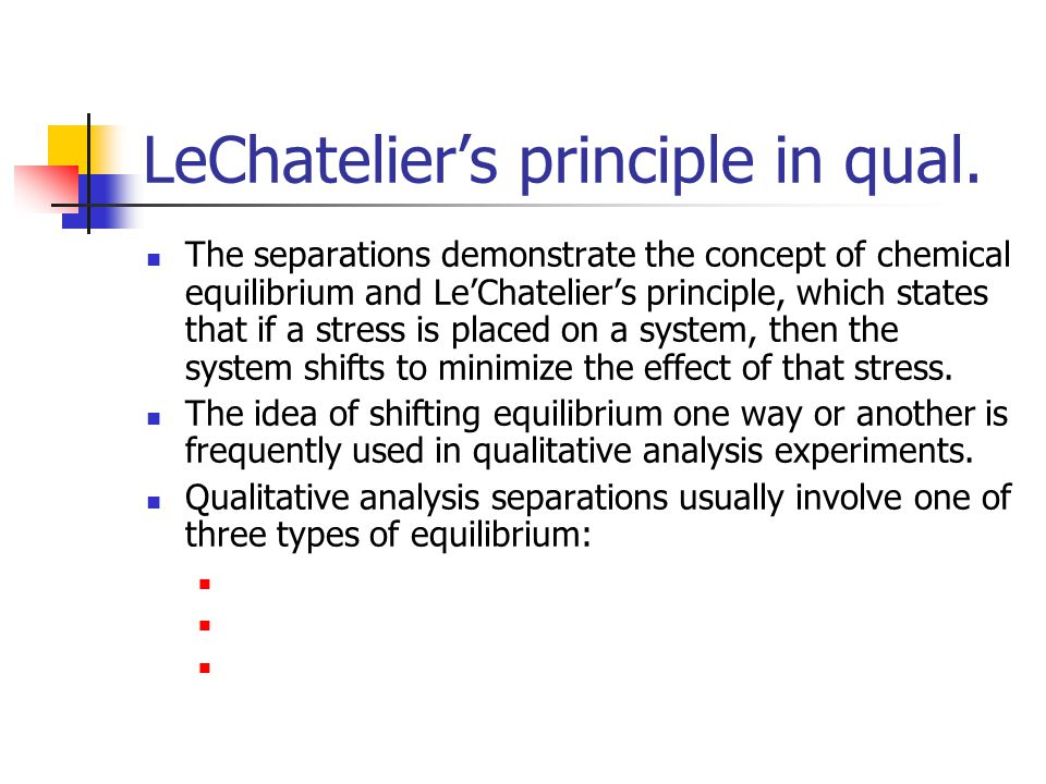LeChatelier's principle in qual.