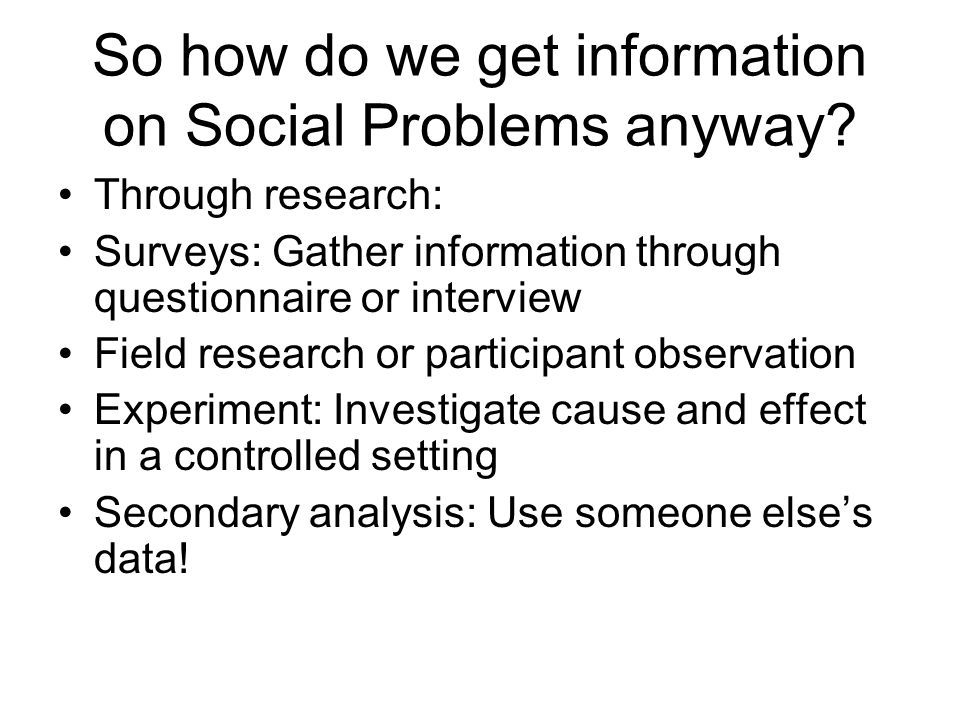 So how do we get information on Social Problems anyway